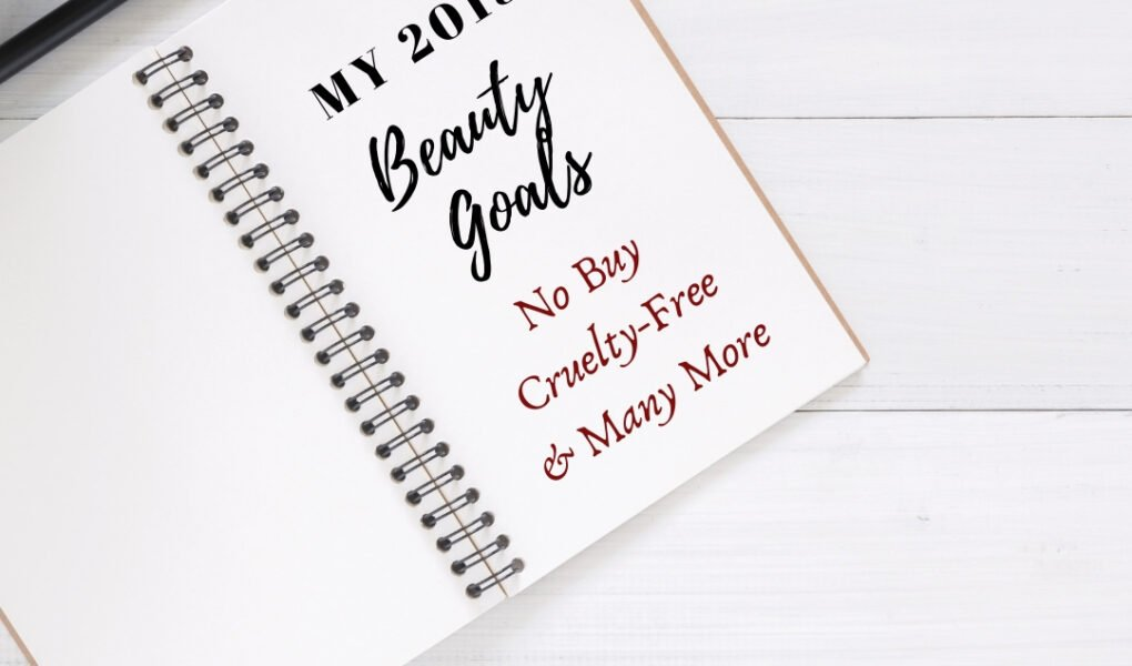 My 2019 Beauty Goals