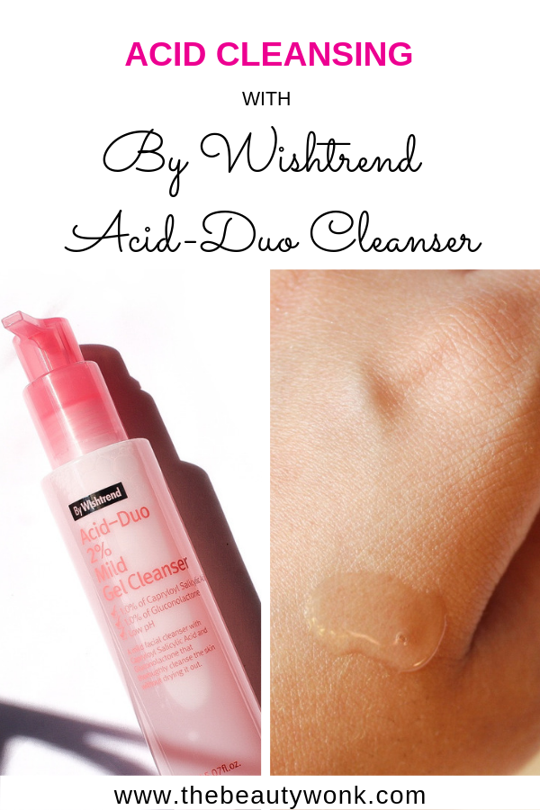 Acid Cleansing with By Wishtrend Acid-Duo Gel Cleanser