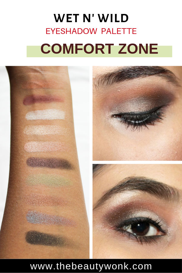 Review of Wet N Wild Comfort Zone Eyeshadow Palette Tutorial
