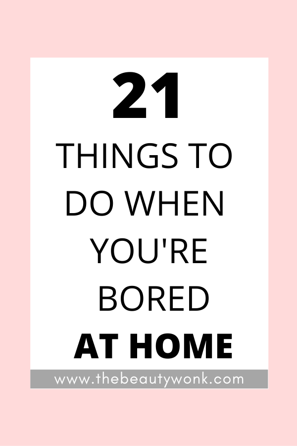 home activities when you are bored