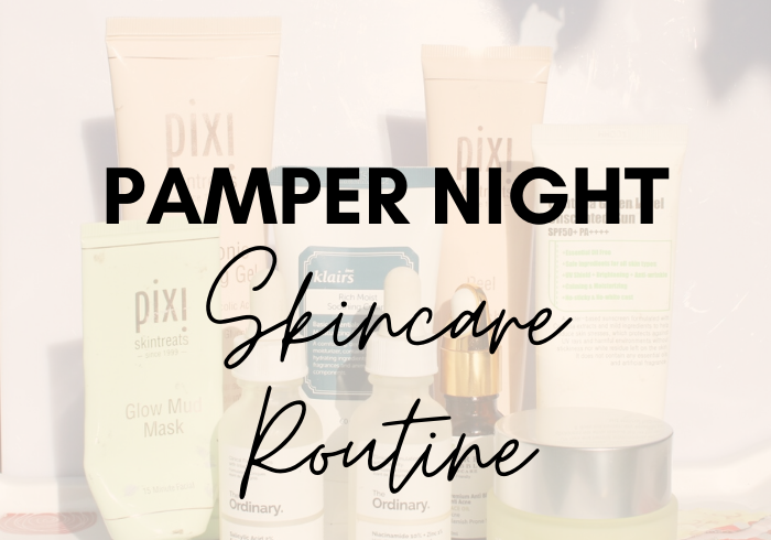 Pamper Night Skincare Routine