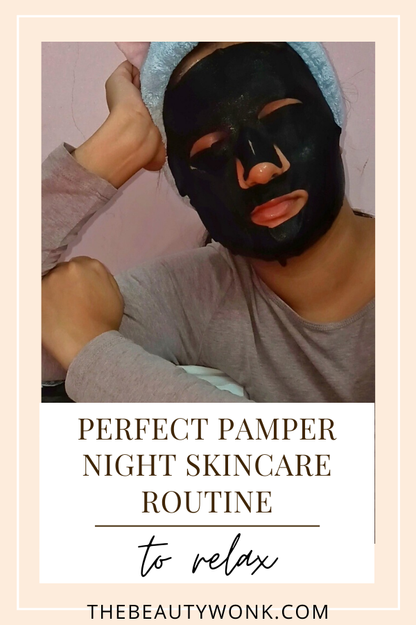 perfect pamper night skincare routine to relax